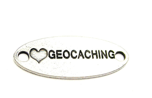 Love Geocaching - 2 Hole Connector Genuine American Pewter Charm