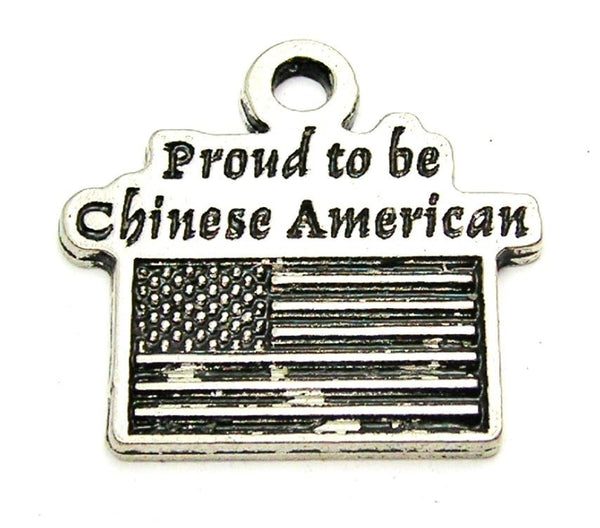 Proud To Be Chinese American Genuine American Pewter Charm