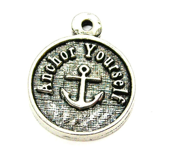 Anchor Yourself Genuine American Pewter Charm