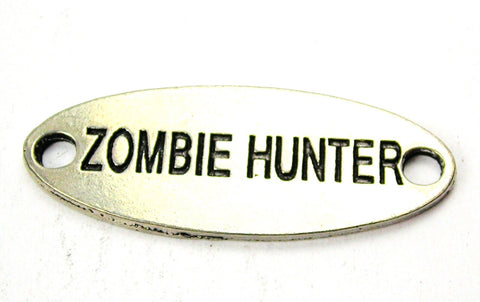 Zombie Hunter - 2 Hole Connector Genuine American Pewter Charm