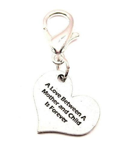 A Love Between A Mother And Child Is Forever Zipper Pull