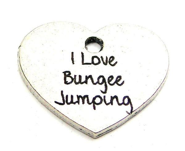 I Love Bungee Jumping Genuine American Pewter Charm