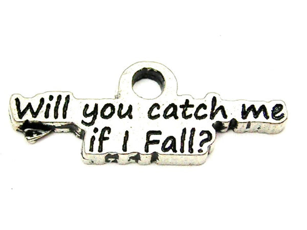 Will You Catch Me If I Fall Genuine American Pewter Charm