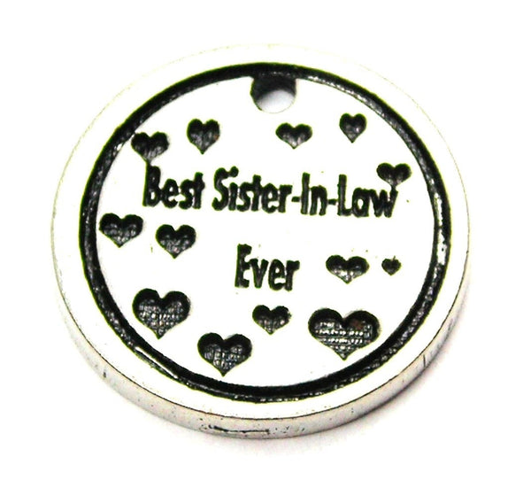 Best Sister In Law Ever Genuine American Pewter Charm