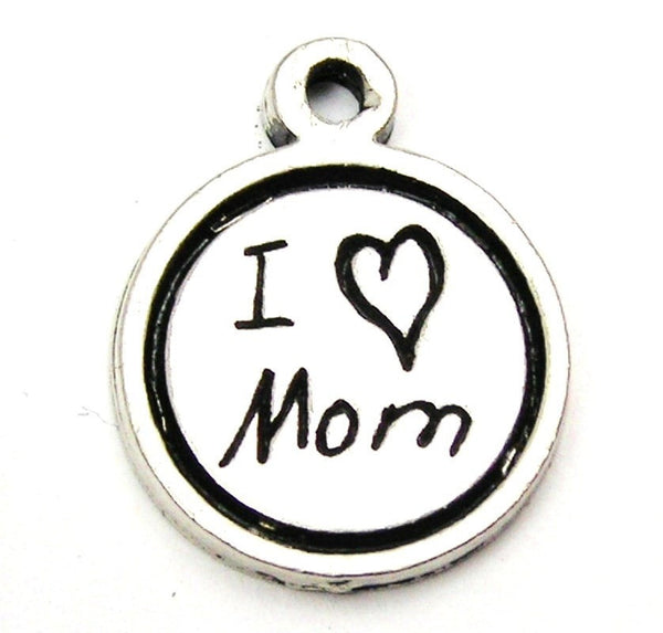 I Love Mom Child Handwriting Genuine American Pewter Charm