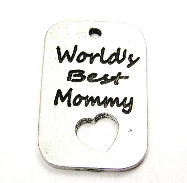 Worlds Best Mommy Dog Tag Genuine American Pewter Charm