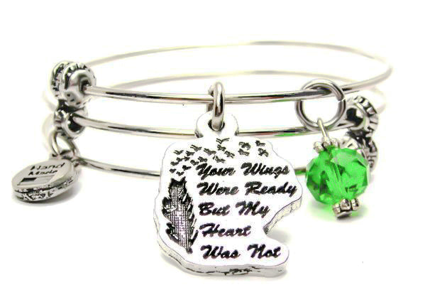 Your Wings Were Ready But My Heart Was Not Triple Style Expandable Bangle Bracelet