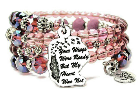 Your Wings Were Ready But My Heart Was Not Multi Wrap Bracelet
