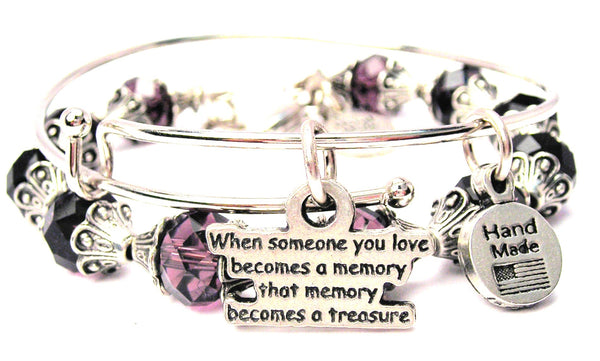 When Someone You Love Becomes A Memory That Memory Becomes A Treasure 2 Piece Collection
