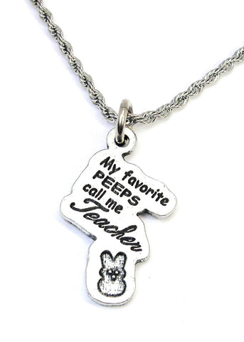 My favorite peeps call me Teacher  Single Charm Necklace