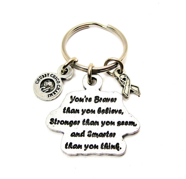 You're Braver Than You Believe Large Key Chain