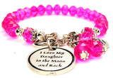 I Love My Daughter To The Moon And Back Splash Of Color Crystal Bracelet