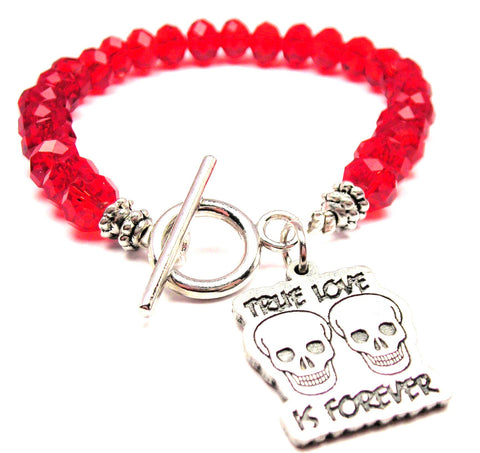 True Love Is Forever With Skulls Crystal Beaded Toggle Style Bracelet