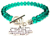 May Your Feet Take You Where Your Heart Wants To Go Crystal Beaded Toggle Style Bracelet