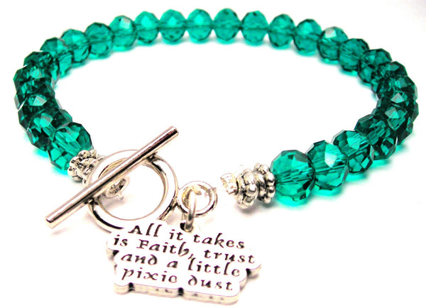 All It Takes Is Faith, Trust And A Little Pixie Dust Crystal Beaded Toggle Style Bracelet