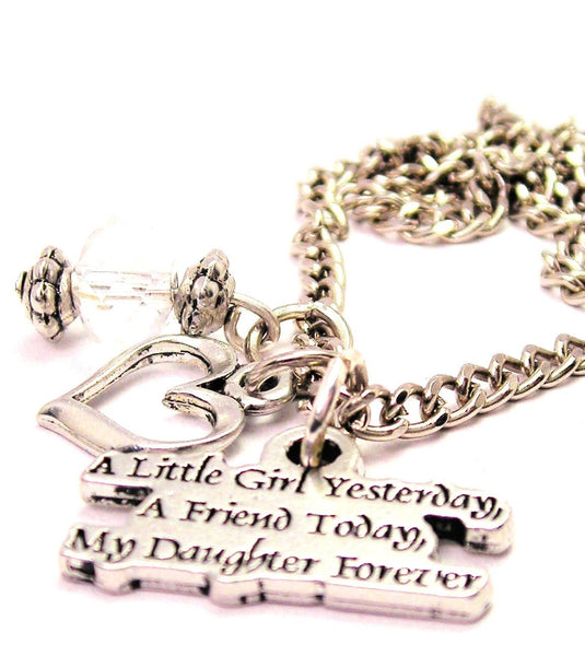 A Little Girl Yesterday A Friend Today My Daughter Forever Necklace with Small Heart