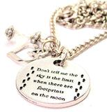 Don't Tell Me The Sky Is The Limit When There Are Footprints On The Moon Necklace with Small Heart