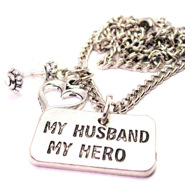 My Husband My Hero Necklace with Small Heart