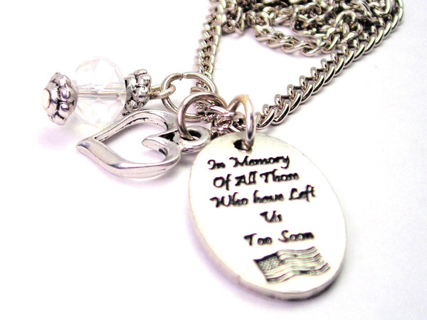 In Memory Of All Those Who Have Left Us Too Soon Necklace with Small Heart