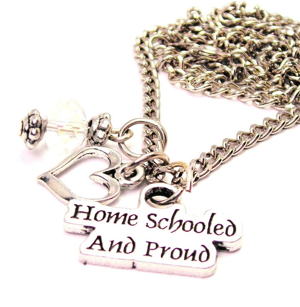 Home Schooled And Proud Necklace with Small Heart
