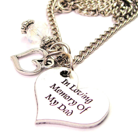 In Loving Memory Of My Dad Necklace with Small Heart