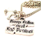Keep Calm And Eat Brains Necklace with Small Heart