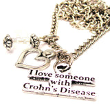 I Love Someone With Crohn's Disease Necklace with Small Heart