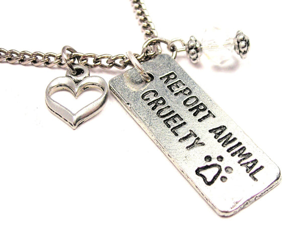 Report Animal Cruelty Necklace with Small Heart