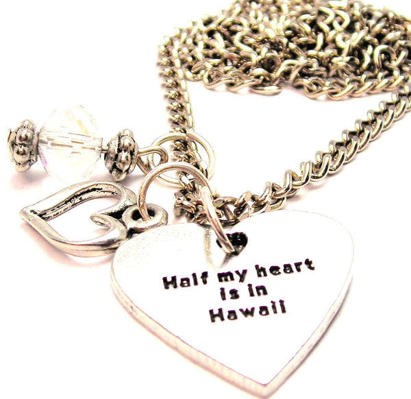 Half My Heart Is In Hawaii Necklace with Small Heart