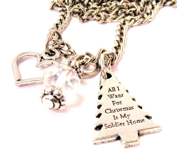 All I Want For Christmas Is My Soldier Home Necklace with Small Heart