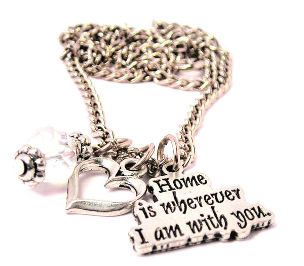 Home Is Wherever I Am With You Necklace with Small Heart