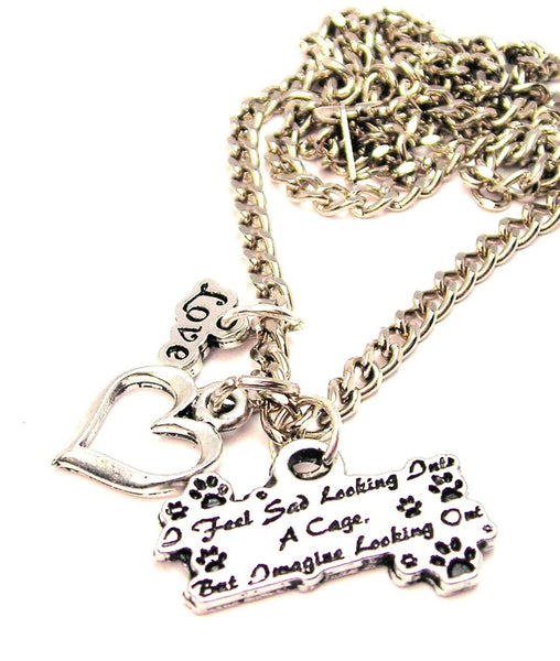 I Feel Sad Looking Into A Cage But Image Looking Out Little Love Necklace