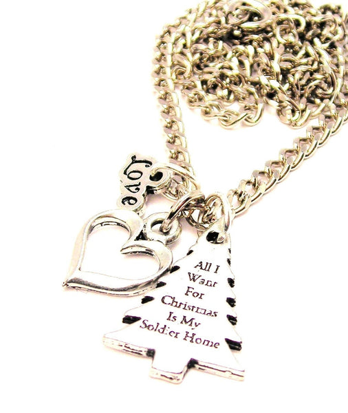 All I Want For Christmas Is My Soldier Home Little Love Necklace