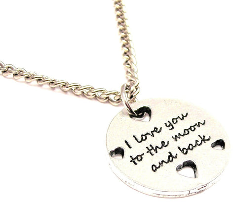I Love You To The Moon And Back With Hearts Single Charm Necklace