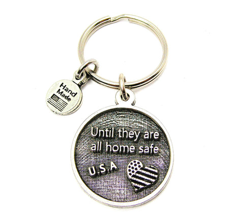 Until They Are All Home Safe Key Chain