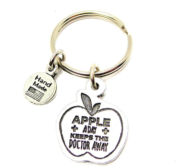 Apple A Day Keeps The Doctor Away Key Chain