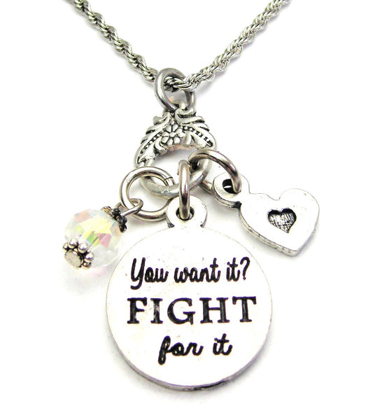 You Want It? Fight For It Catalog Necklace