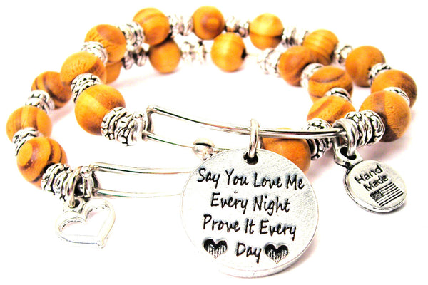 Say You Love Me Every Night Prove It Every Day Natural Wood Double Bangle Set