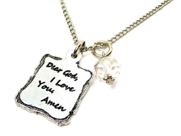 Dear God, I Love You, Amen Necklace