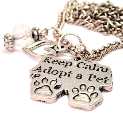 Keep Calm And Adopt A Pet Necklace with Small Heart