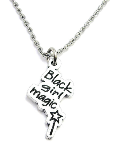Black Girl Magic With Magic Wand Single Charm Necklace