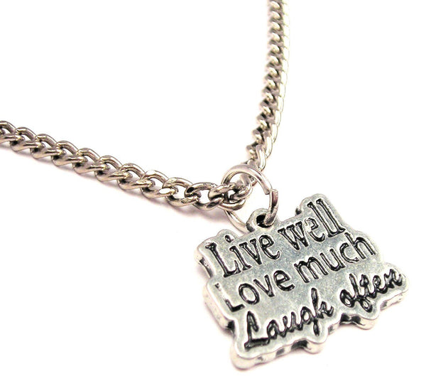 Live Well Love Much Laugh Often Single Charm Necklace