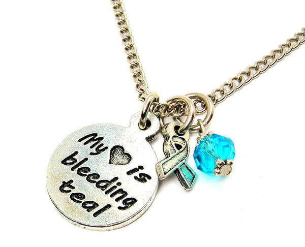 My Heart is Bleeding Teal with Awareness Ribbon Necklace