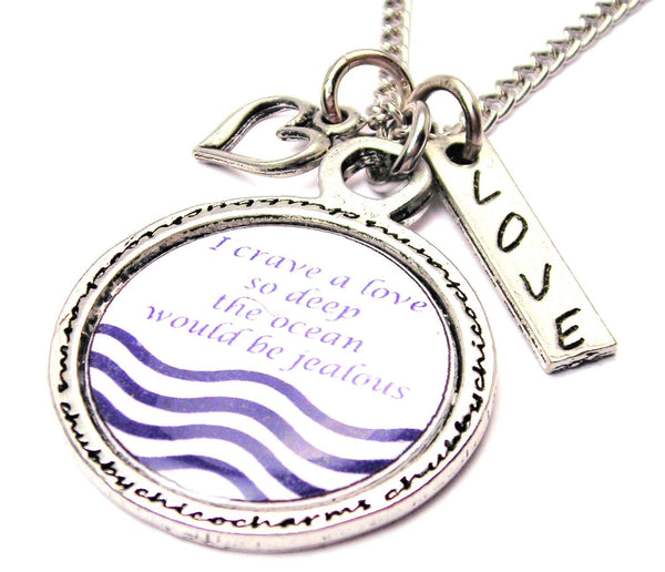 I Crave A Love So Deep The Ocean Would Be Jealous Framed Necklace