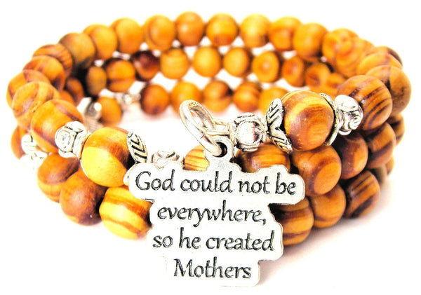 God Could Not Be Everywhere, So He Created Mothers Natural Wood Wrap Bracelet