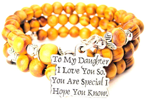 To My Daughter I Love You So. You Are Special I Hope You Know Natural Wood Wrap Bracelet