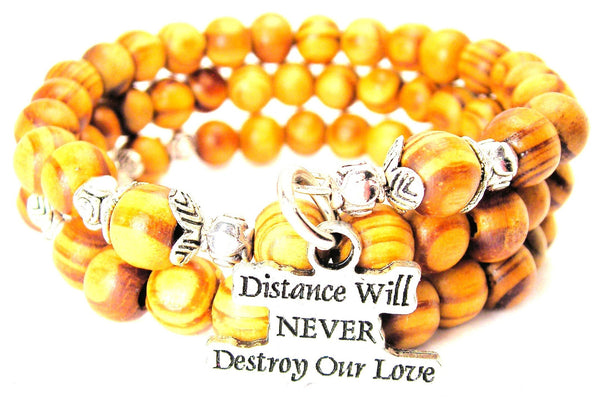 Distance Will Never Destroy Our Love Natural Wood Wrap Bracelet