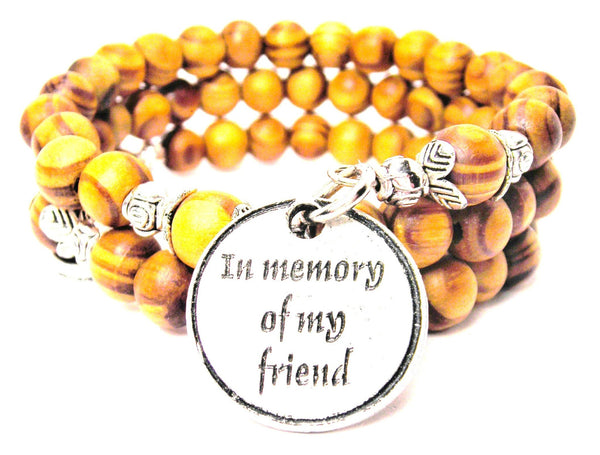 In Memory Of My Friend Natural Wood Wrap Bracelet