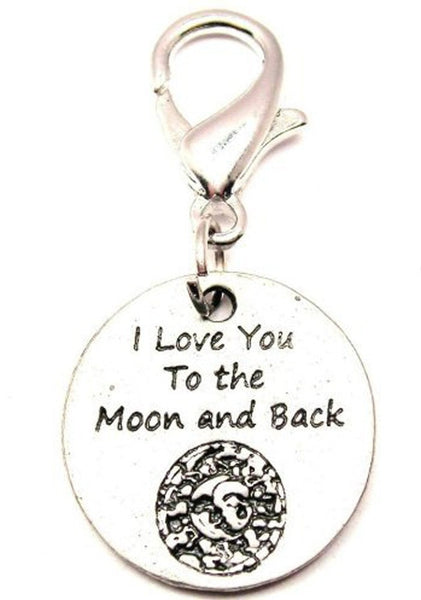 I Love You To The Moon And Back Celestial Zipper Pull