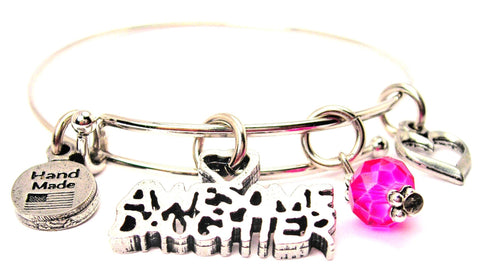 Awesome Daughter Bangle Bracelet